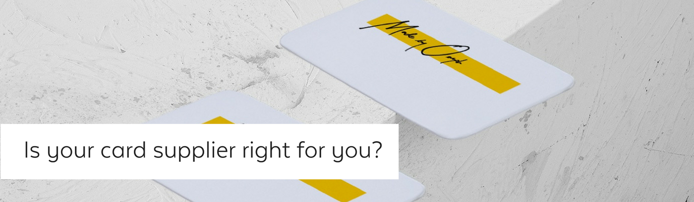 Is your plastic card supplier righ for you.png
